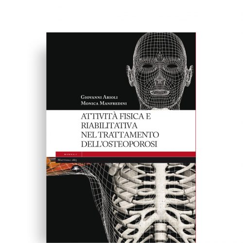 Attività fisica e riabilitativa nel trattamento dell'osteoporosi