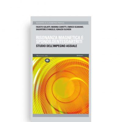 Risonanza magnetica e spondiloentesoartriti - Studio dell'impegno assiale